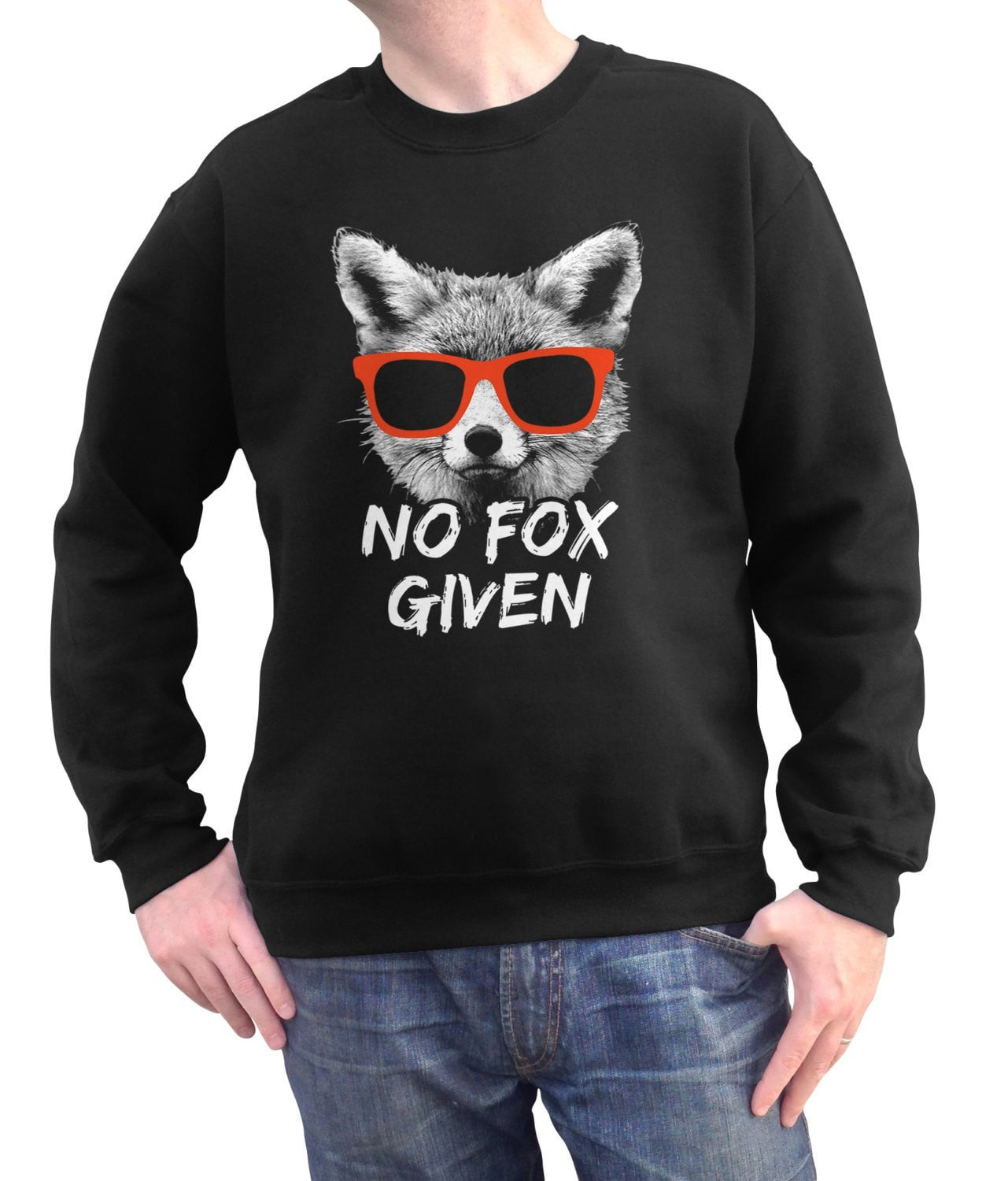 Unisex No Fox Given Sweatshirt
