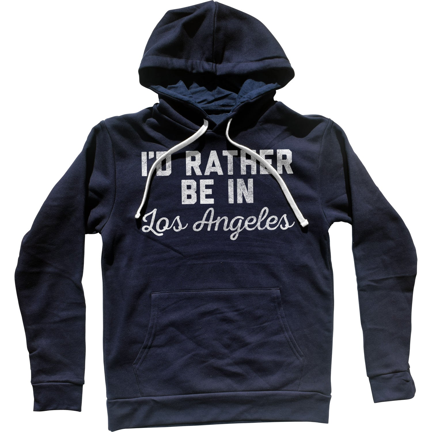 I'd Rather Be in Los Angeles Unisex Hoodie