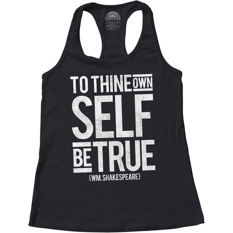 Women's To Thine Own Self be True Hamlet Shakespeare Racerback Tank Top