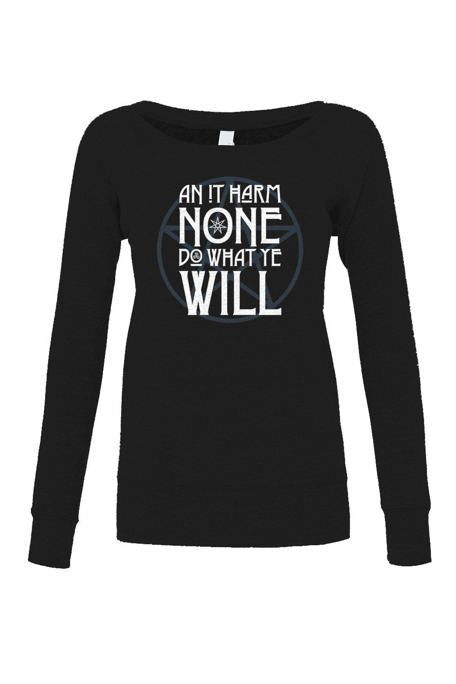Women's An it Harm None, Do What Ye Will  Scoop Neck Fleece - Juniors Fit