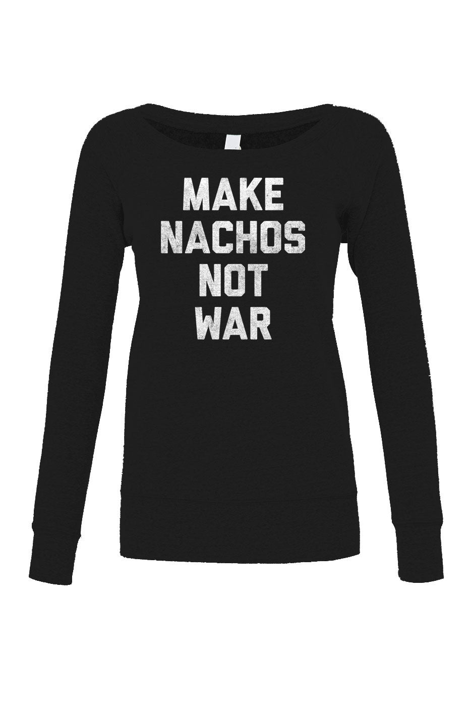 Women's Make Nachos Not War Scoop Neck Fleece - Juniors Fit