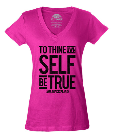 Women's To Thine Own Self be True Hamlet Shakespeare Vneck T-Shirt - Juniors Fit