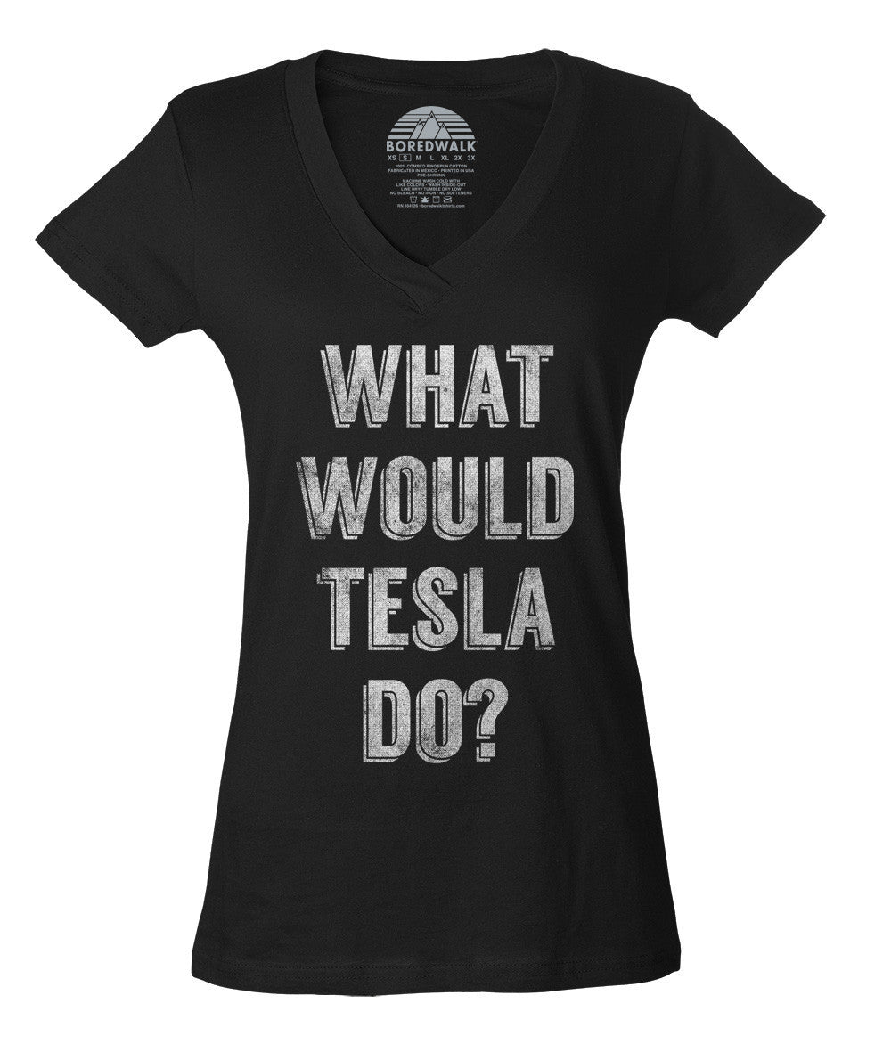 Women's What Would Tesla Do Vneck Science T-Shirt