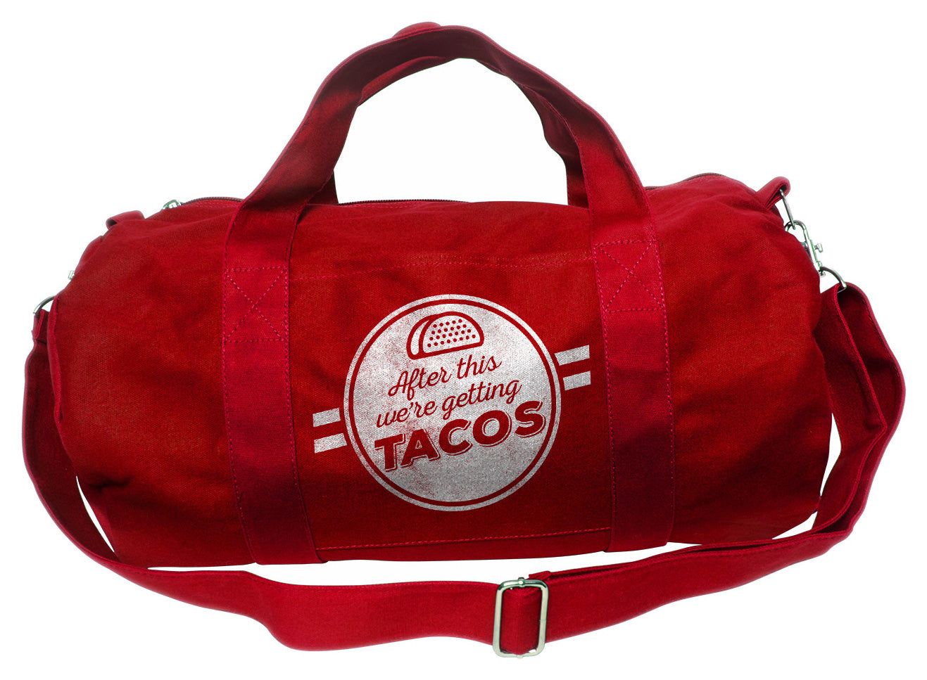After This We're Getting Tacos Duffel Bag