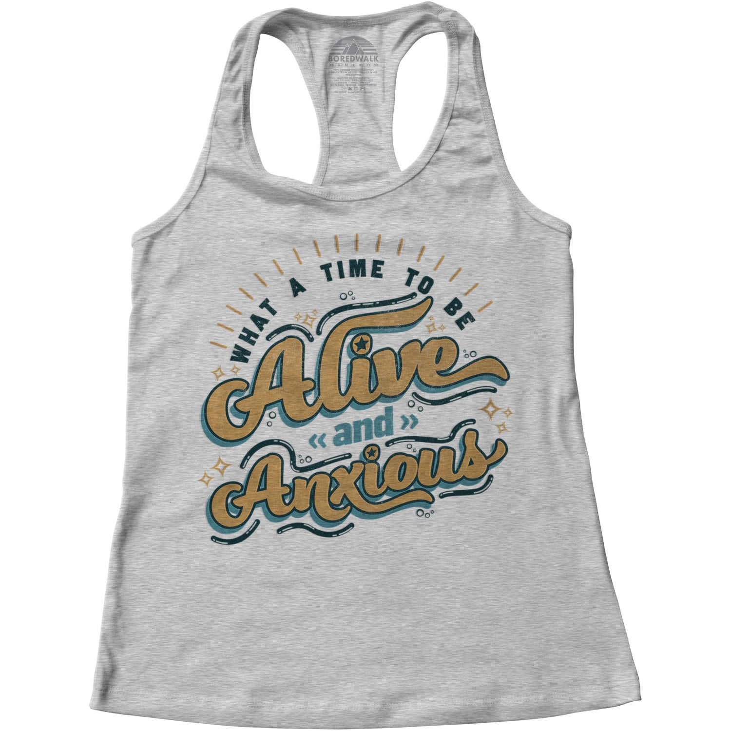 Women's What a Time to be Alive and Anxious Racerback Tank Top