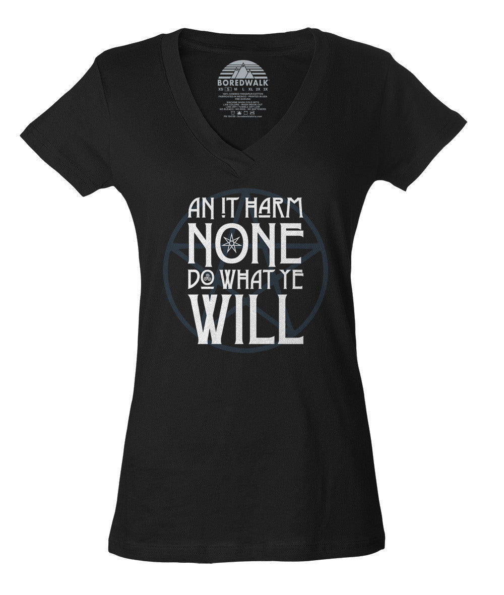 Women's An it Harm None, Do What Ye Will Vneck T-Shirt - Juniors Fit