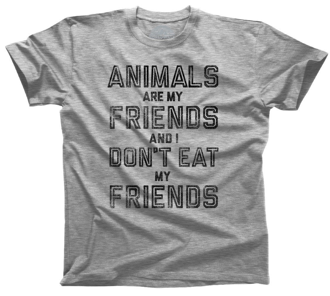 Men's Animals Are My Friends And I Don't Eat My Friends Vegetarian Quote T-Shirt