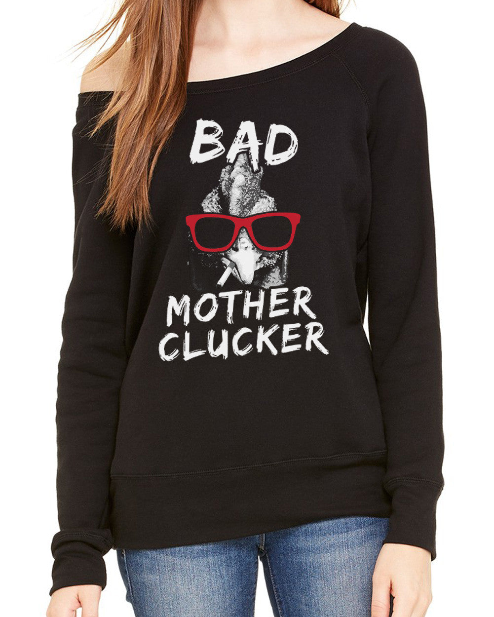 Women's Bad Mother Clucker Chicken Scoop Neck Fleece