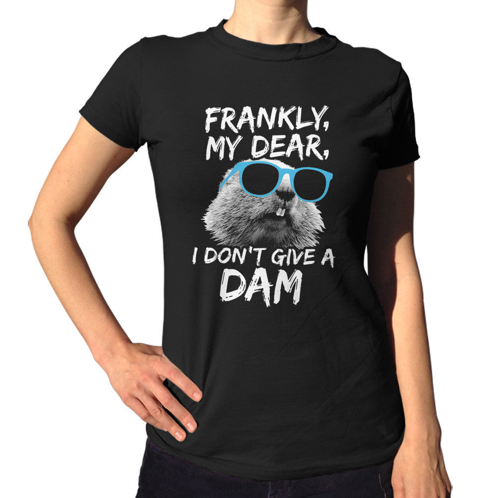 Women's Frankly My Dear I Don't Give A Dam Beaver T-Shirt Sunglasses on a Beaver