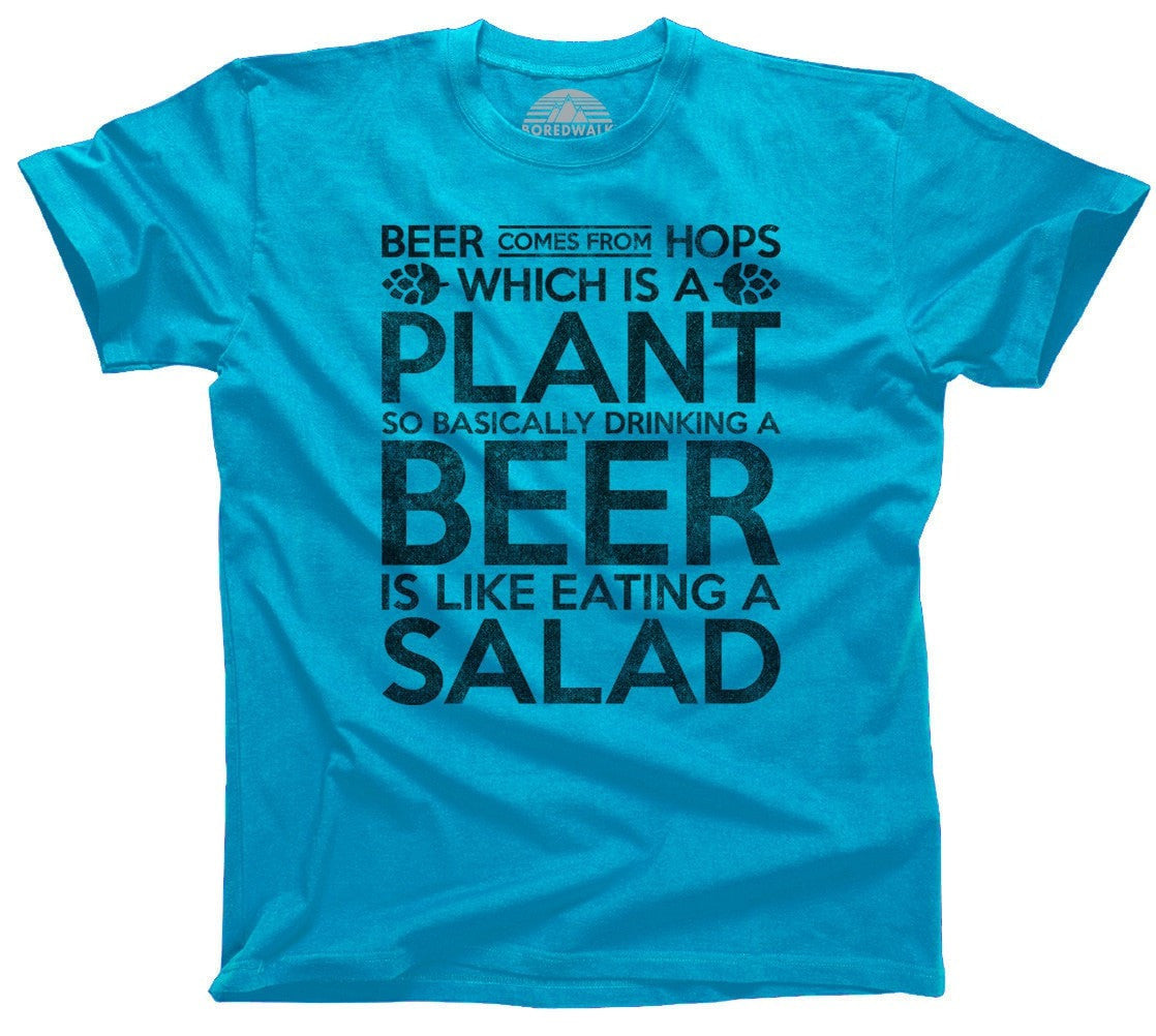 Men's Drinking Beer is like Eating Salad T-Shirt