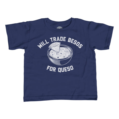 Boy's Will Trade Besos For Queso T-Shirt