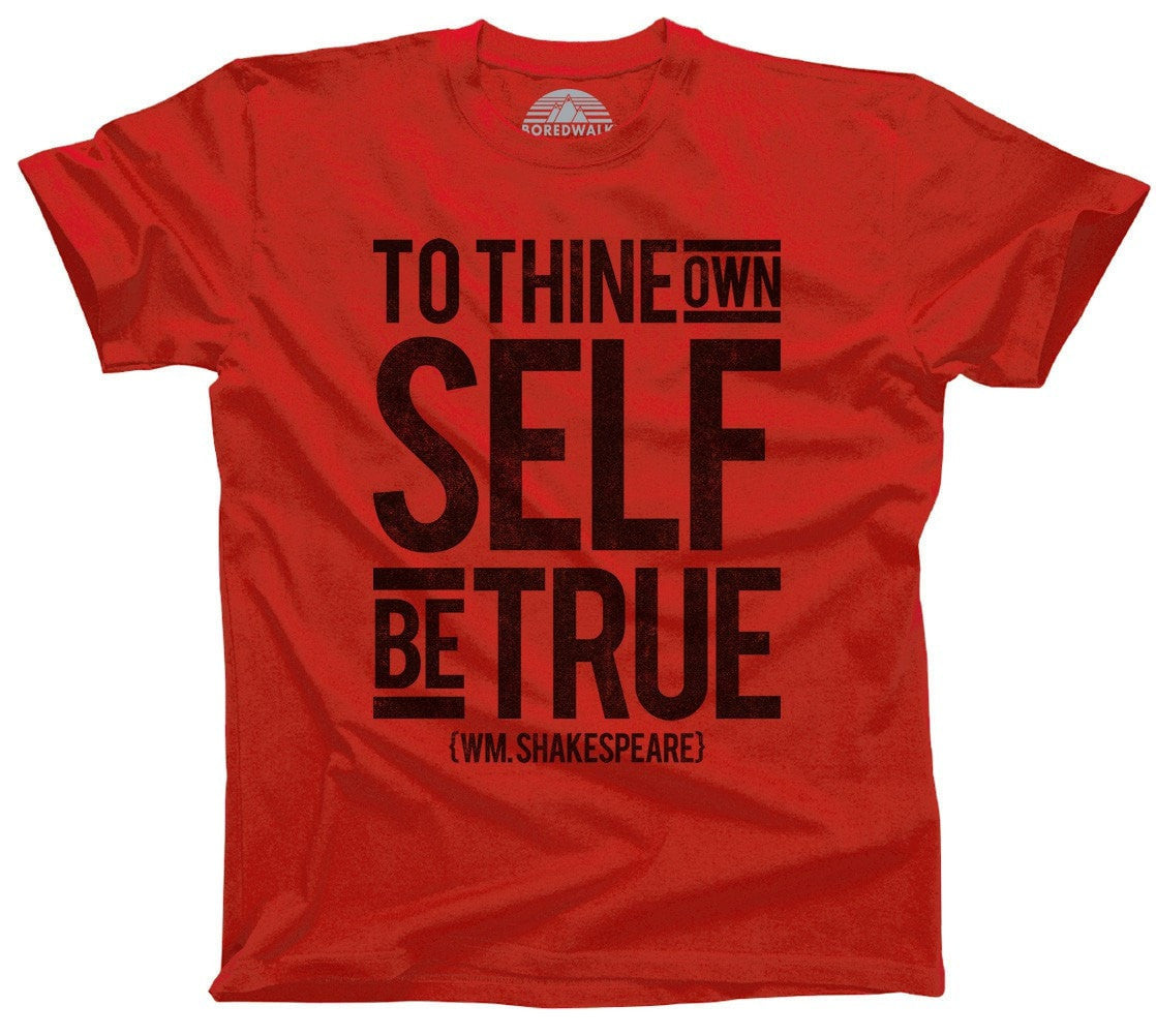 Men's To Thine Own Self be True Hamlet Shakespeare T-Shirt