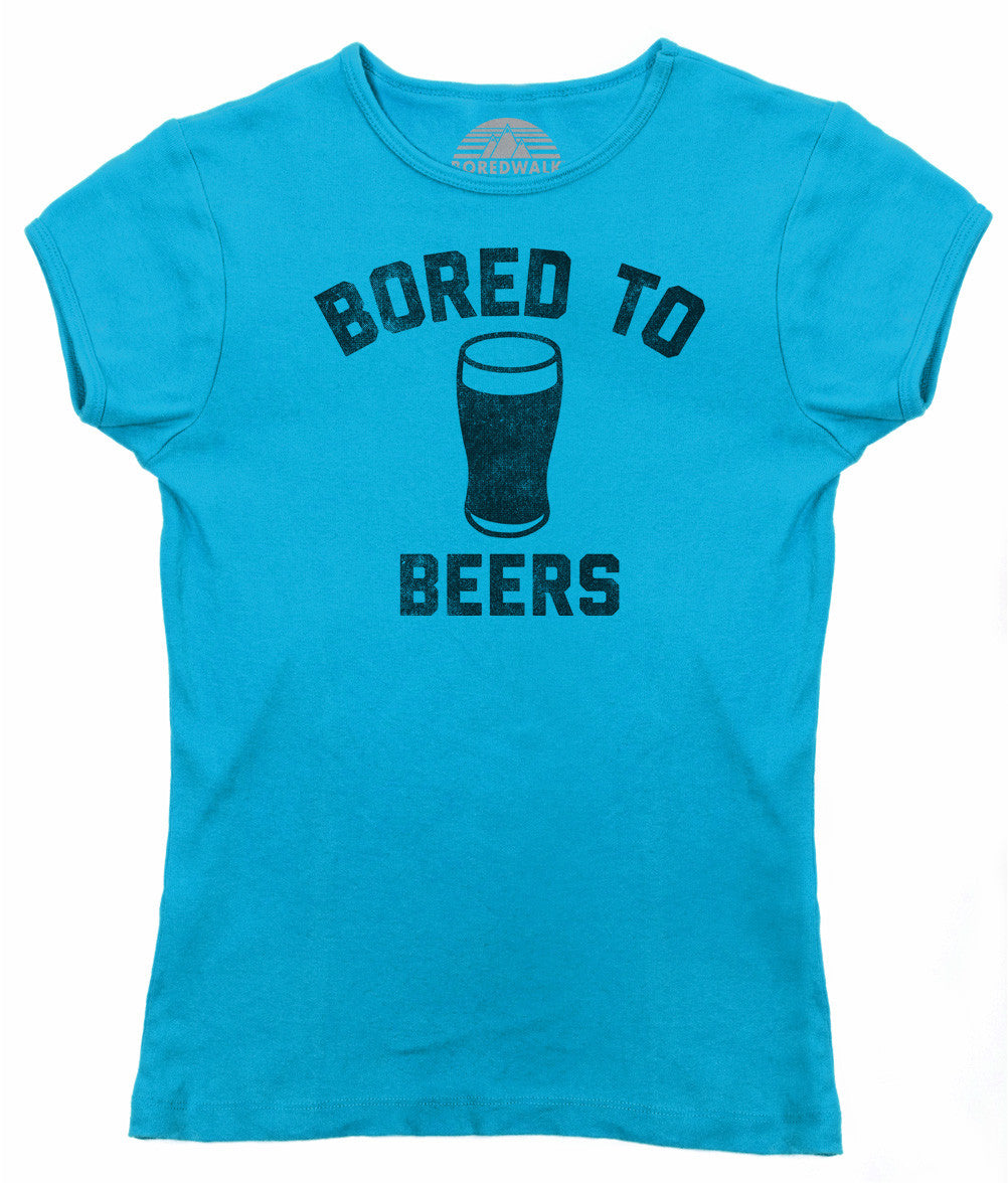 Women's Bored to Beers T-Shirt - Funny Drinking Shirt