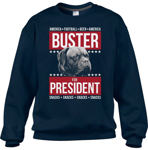 Unisex Buster for President Sweatshirt Election Political Funny Dog