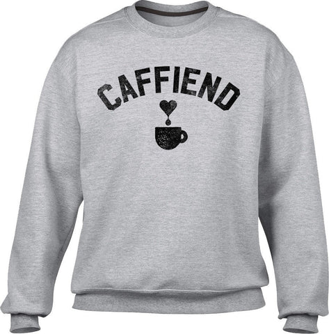 Unisex Caffiend Sweatshirt Coffee Caffeine