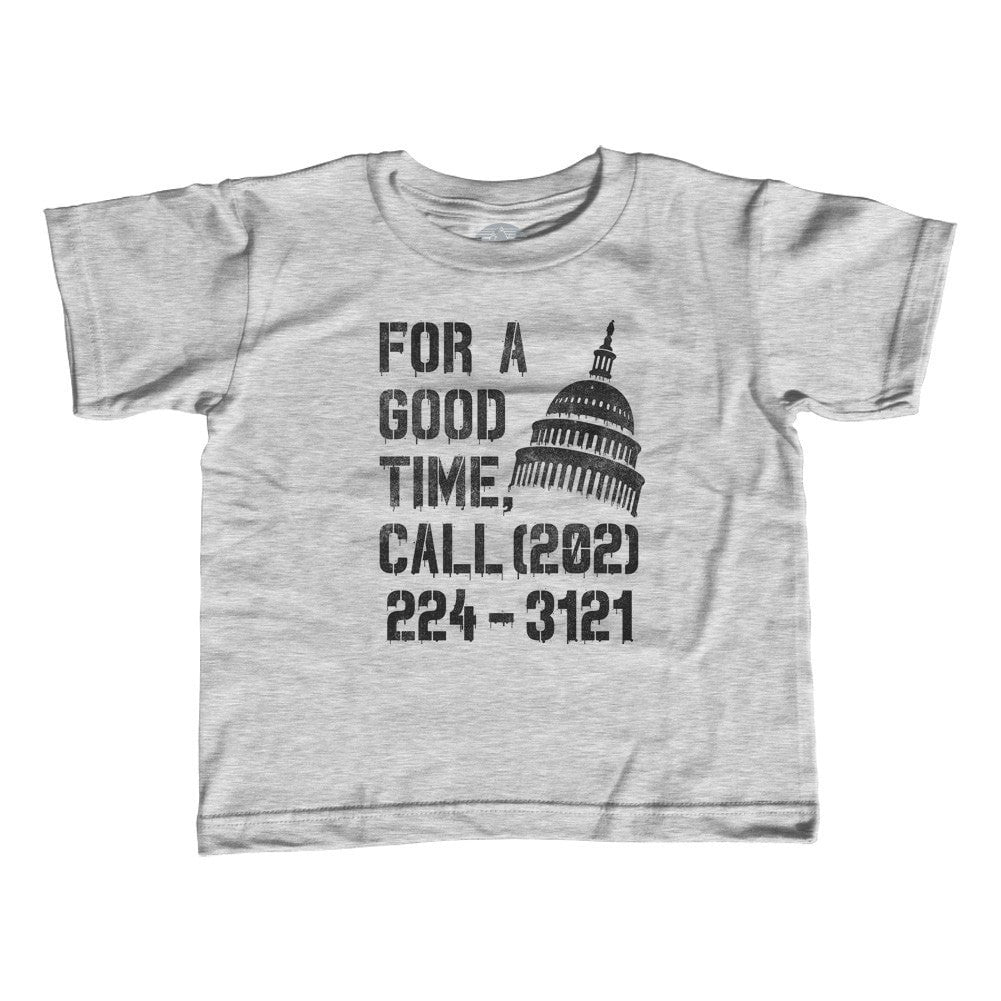 Girl's For a Good Time Call Congress T-Shirt - Unisex Fit - Activist Shirt