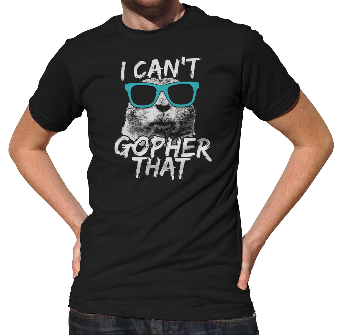 Men's I Can't Gopher That Funny Animal Pun T-Shirt