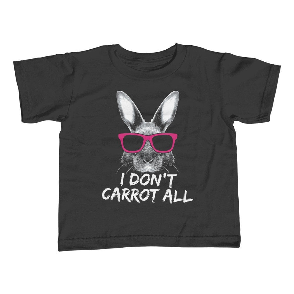 Girl's I Don't Carrot All Bunny Rabbit T-Shirt - Unisex Fit