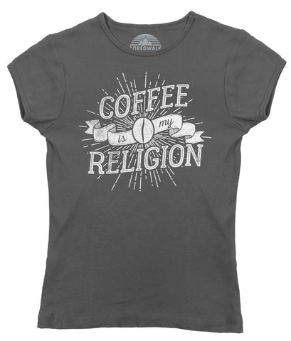 Women's Coffee Is My Religion T-Shirt