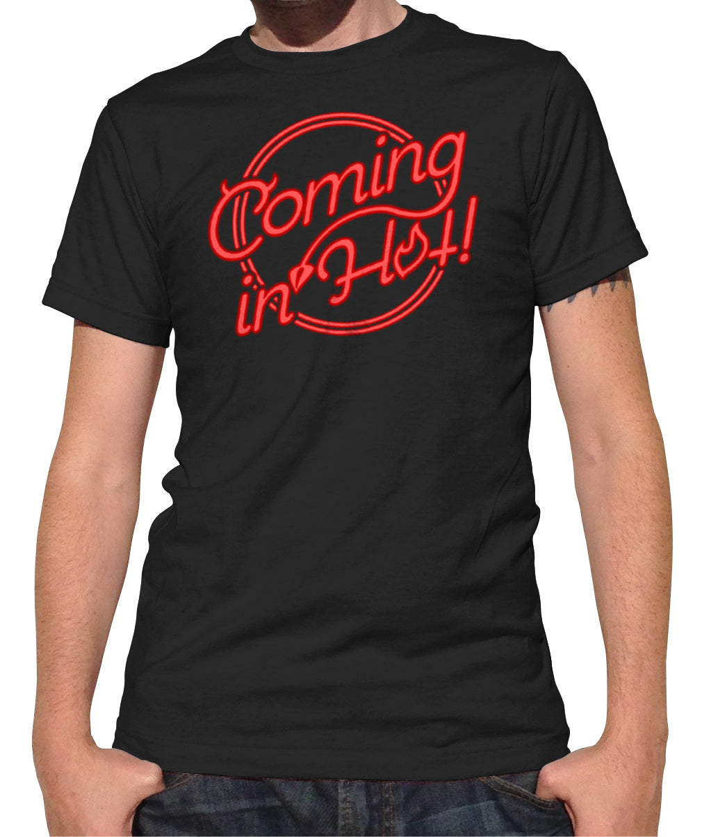Men's Coming in Hot T-Shirt
