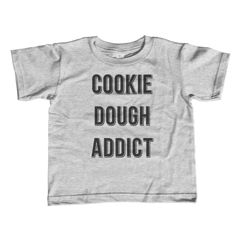 Girl's Cookie Dough Addict T-Shirt - Unisex Fit