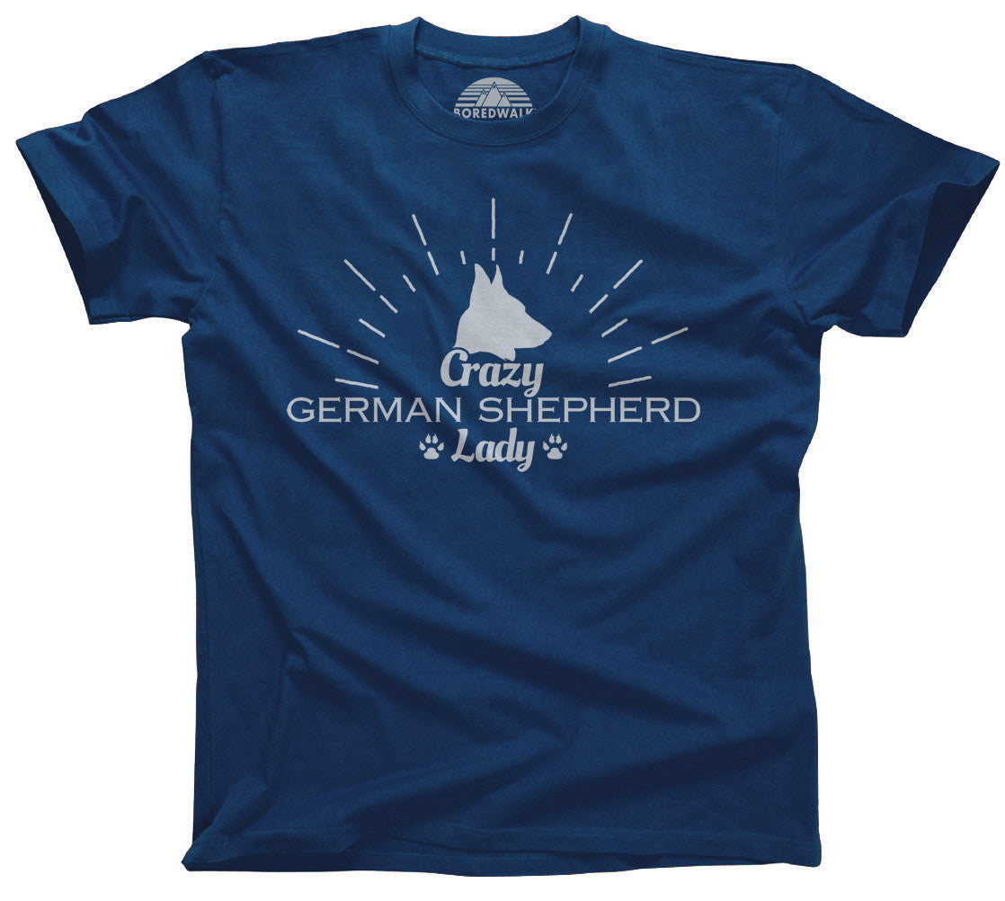 Crazy German Shepherd Lady T-Shirt  - Relaxed Unisex Fit