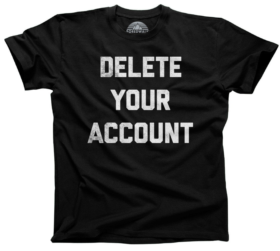 Men's Delete Your Account T-Shirt