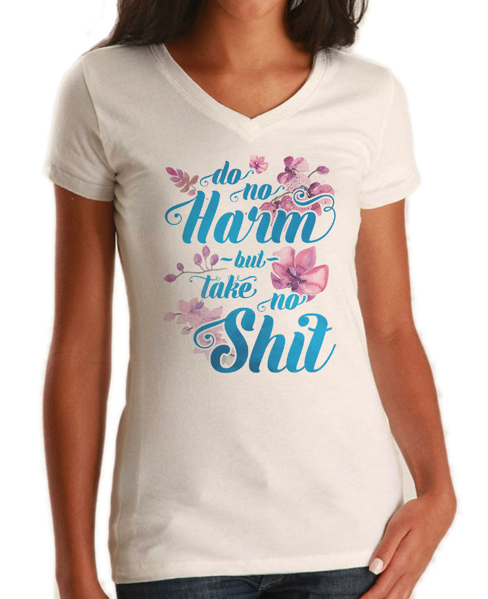 Women's Do No Harm But Take No Shit Vneck T-Shirt - Funny Pastel Floral Boho