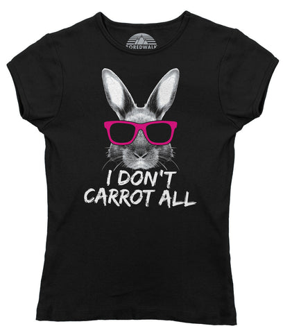 Women's I Don't Carrot All Bunny Rabbit T-Shirt