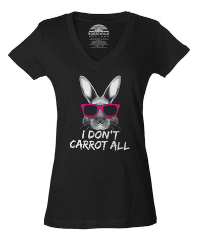 Women's I Don't Carrot All Bunny Rabbit Vneck T-Shirt
