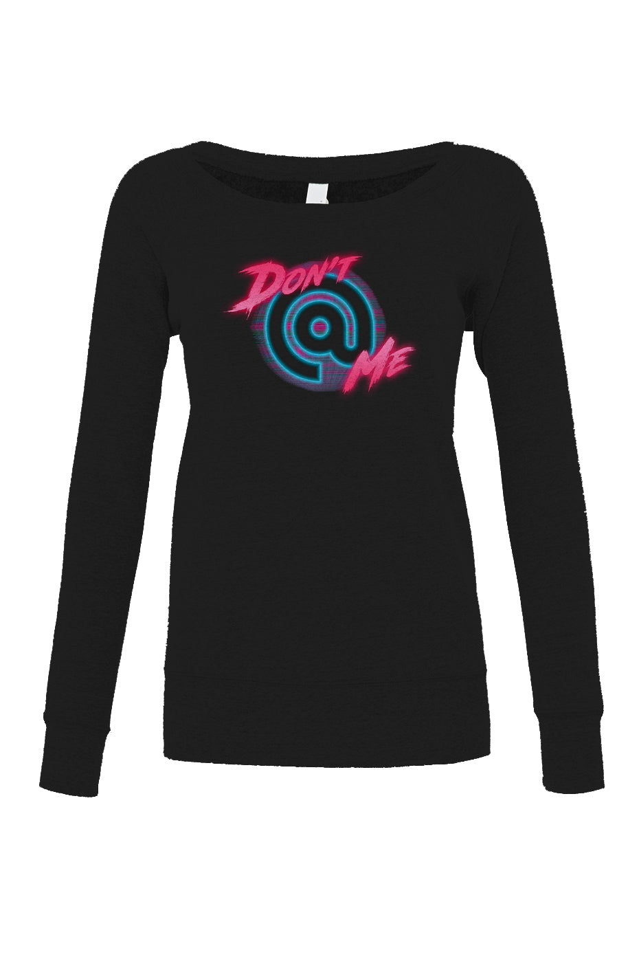 Women's Don't At Me Scoop Neck Fleece