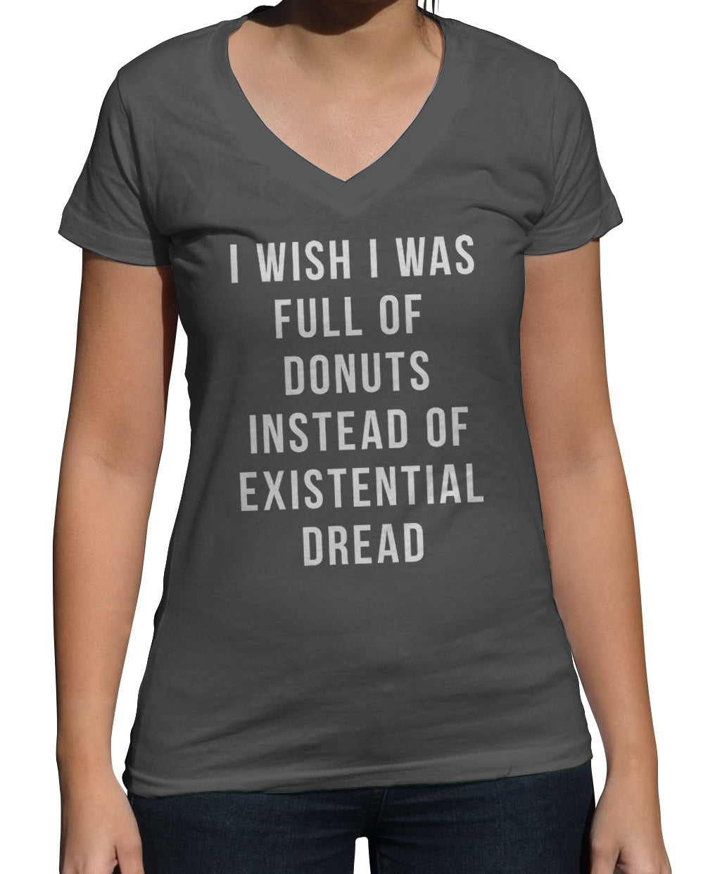 Women's I Wish I Was Full of Donuts Instead of Existential Dread Vneck T-Shirt