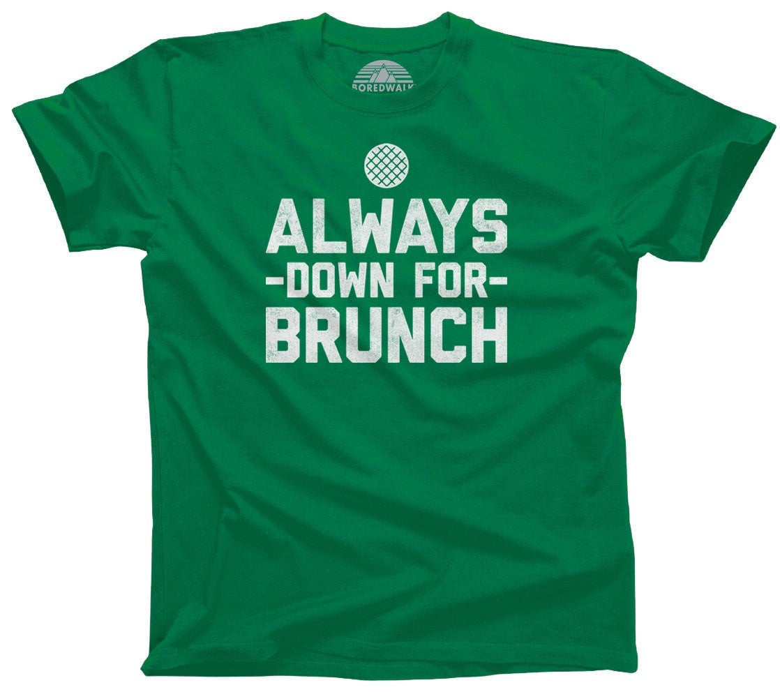 Men's Always Down For Brunch T-Shirt