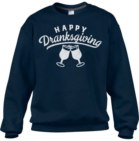 Unisex Happy Dranksgiving Sweatshirt - Thanksgiving Shirt