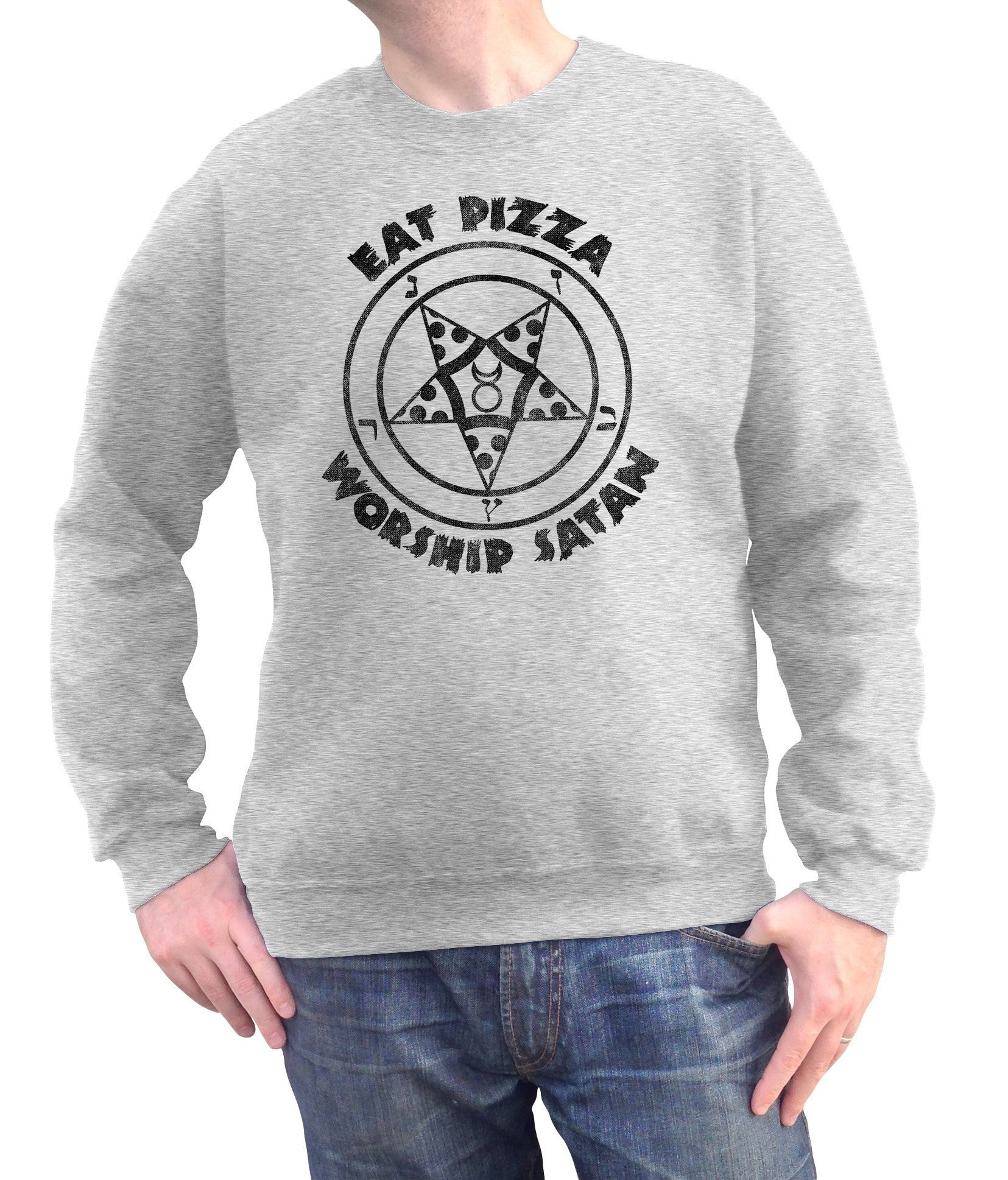 Unisex Eat Pizza Worship Satan Sweatshirt