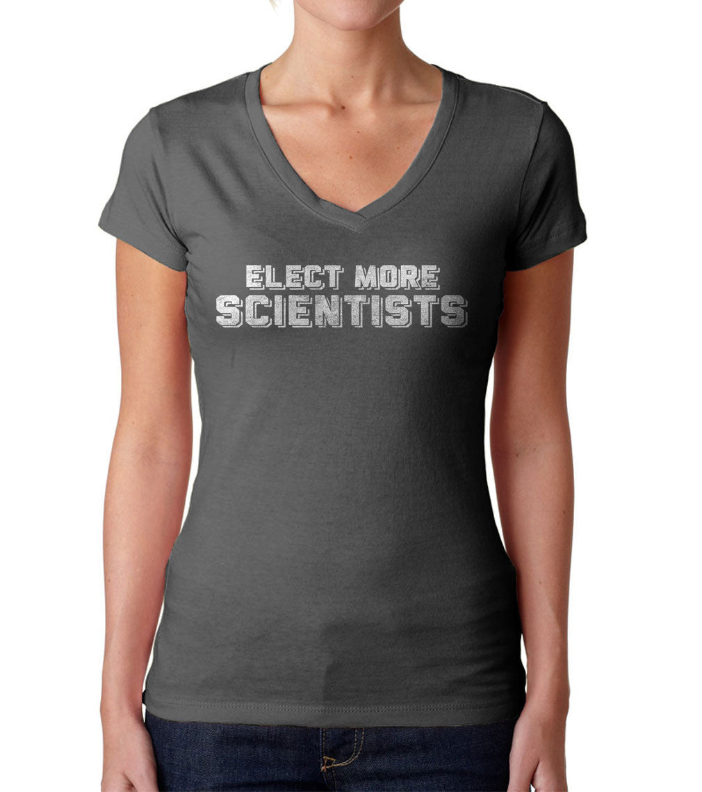 Women's Elect More Scientists T-Shirt Vneck T-Shirt Science TShirt