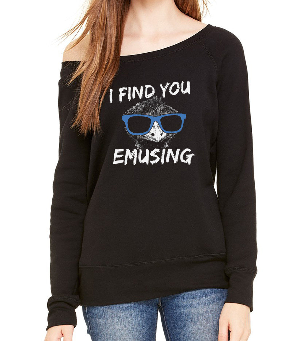 Women's I Find You Emusing Scoop Neck Fleece