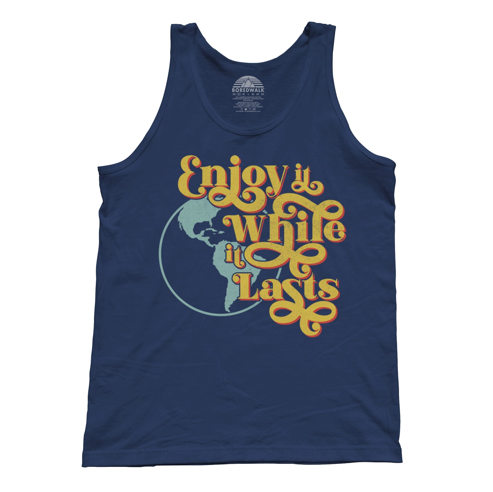 Unisex Enjoy It While It Lasts Earth Tank Top
