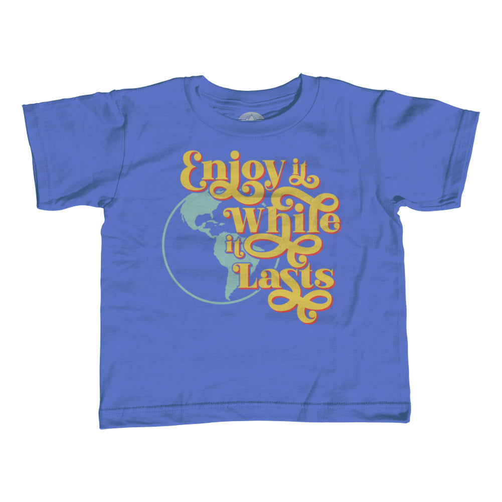 Boy's Enjoy It While It Lasts Earth T-Shirt