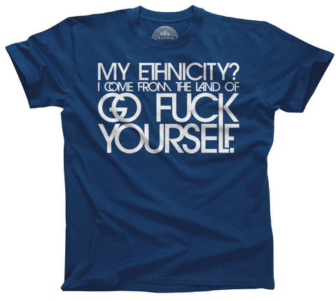My Ethnicity Anti-Trump Shirt