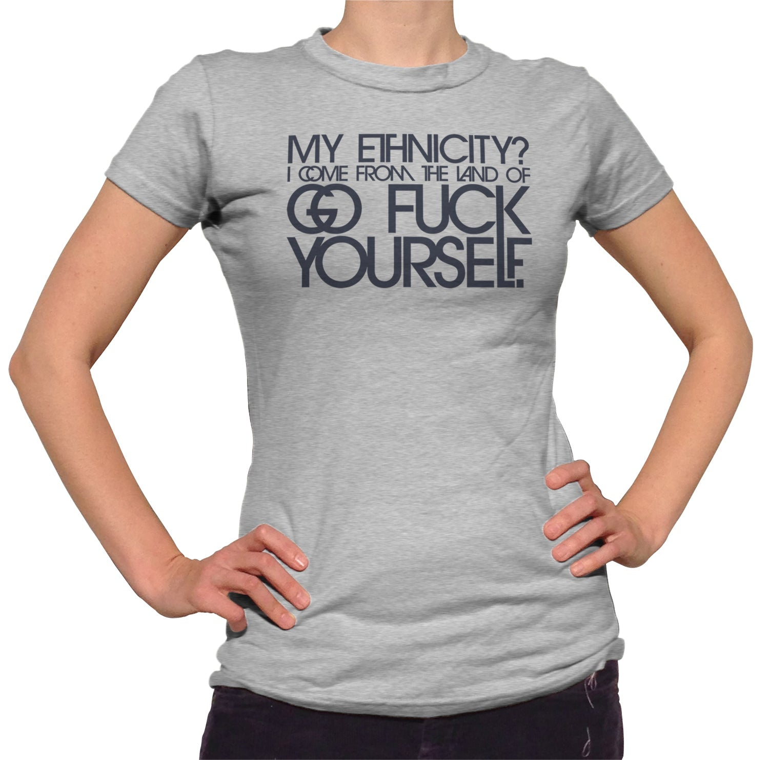 Women's My Ethnicity? I Come From The Land Of... T-Shirt