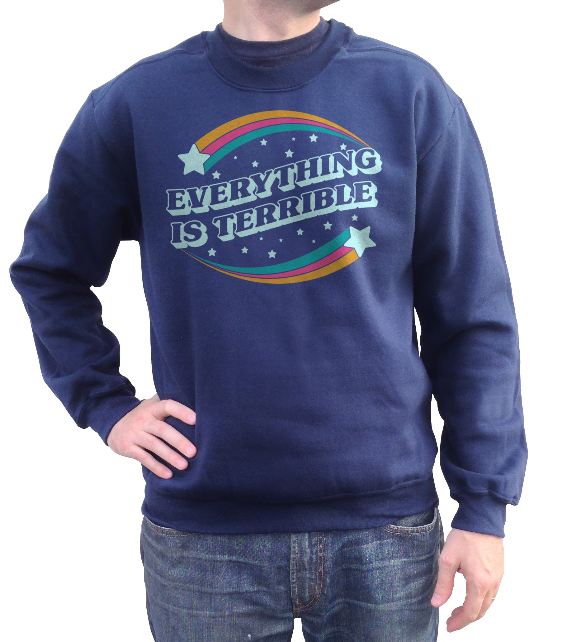Unisex Everything is Terrible Sweatshirt