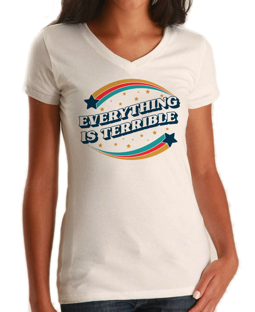 Women's Everything is Terrible Vneck T-Shirt