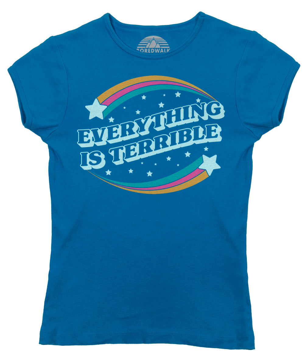 Women's Everything is Terrible T-Shirt