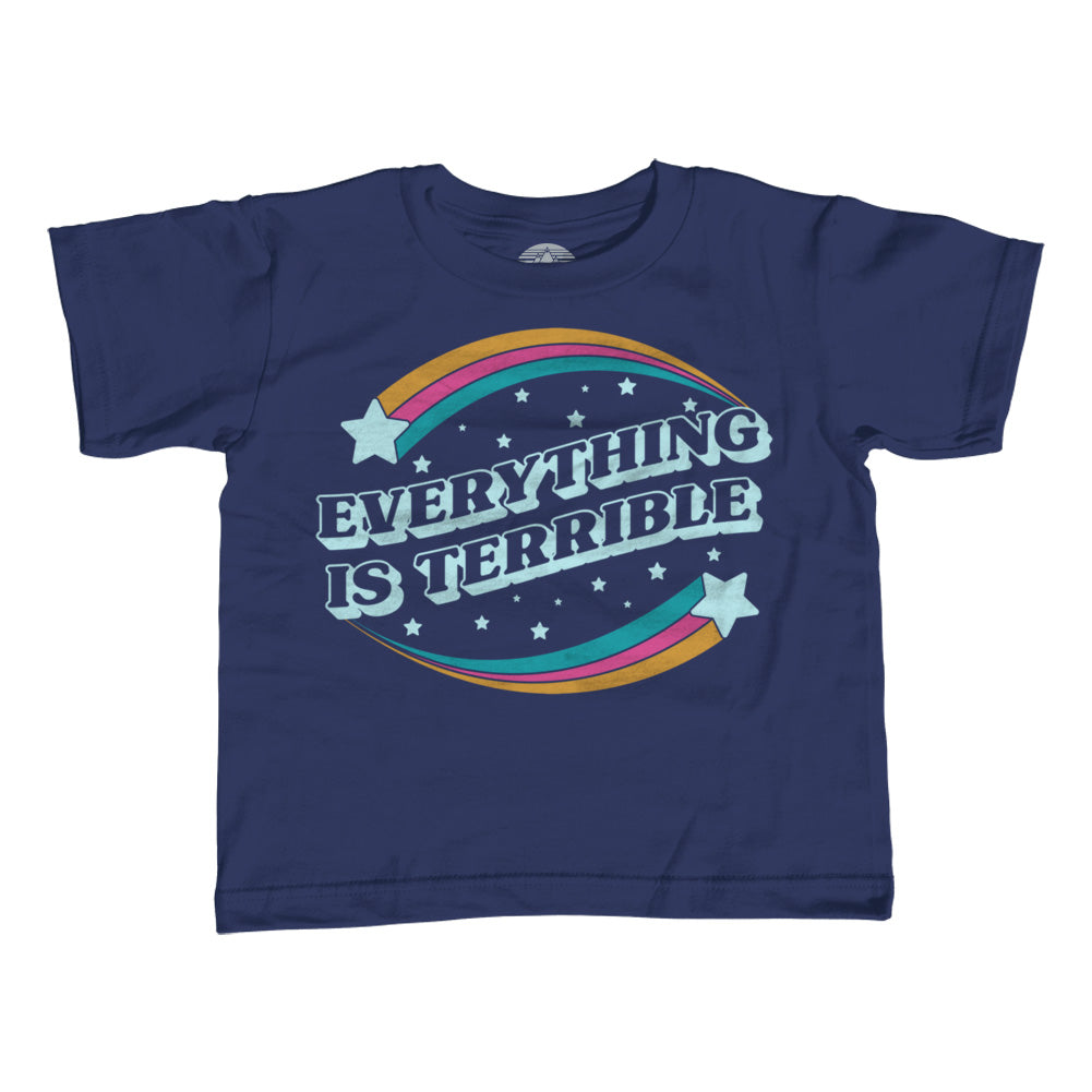 Girl's Everything is Terrible T-Shirt - Unisex Fit