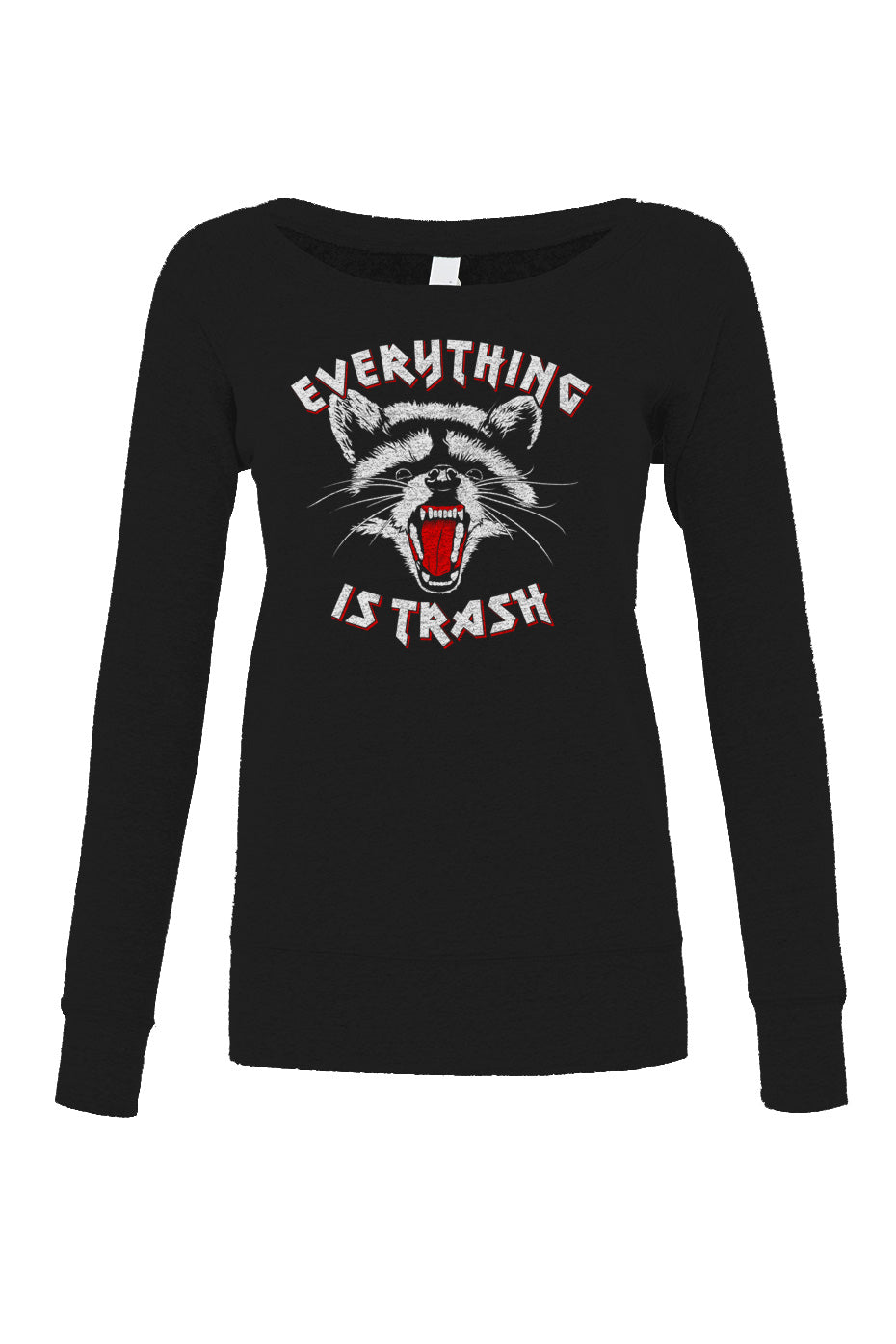 Women's Everything is Trash Raccoon Scoop Neck Fleece
