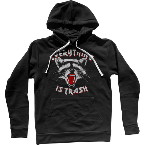 Everything is Trash Raccoon Unisex Hoodie
