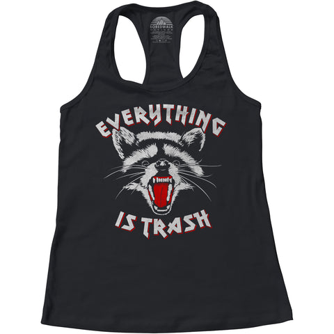 Women's Everything is Trash Raccoon Racerback Tank Top