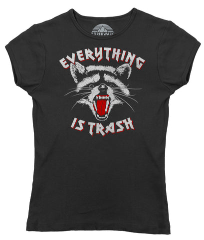Women's Everything is Trash Raccoon T-Shirt