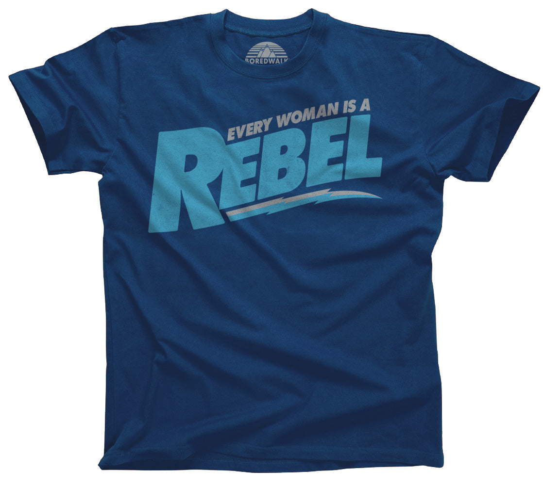 Men's Every Woman is a Rebel T-Shirt